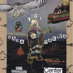 11/17 ささたくや LIVE at Center for COSMIC WONDER